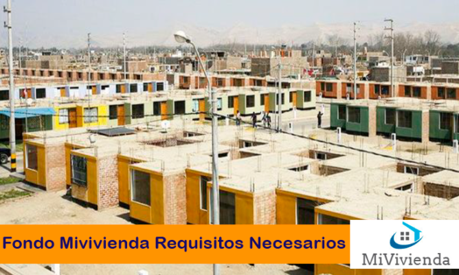 Requisitos Fondo Mivivienda