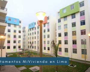 Departamentos MiVivienda en Lima