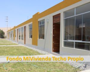 Fondo MiVivienda Techo Propio